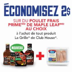 Nouveau Coupon Rabais Maple Leaf Prime Fresh Chicken And Club House La Grille Gratuit Par La Poste De 2$