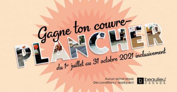 Concours Gagne Ton Couvre Plancher Avec Beaulieu Canada!