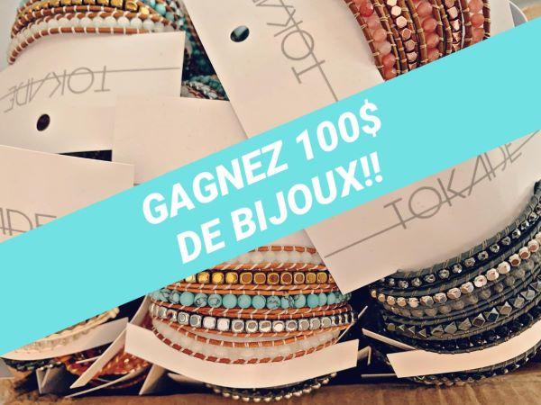 Concours Gagnez 100$ De Bijoux Tokade!