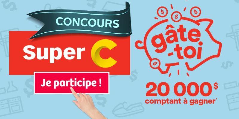 Concours Gagnez 20 000$ En Argent!