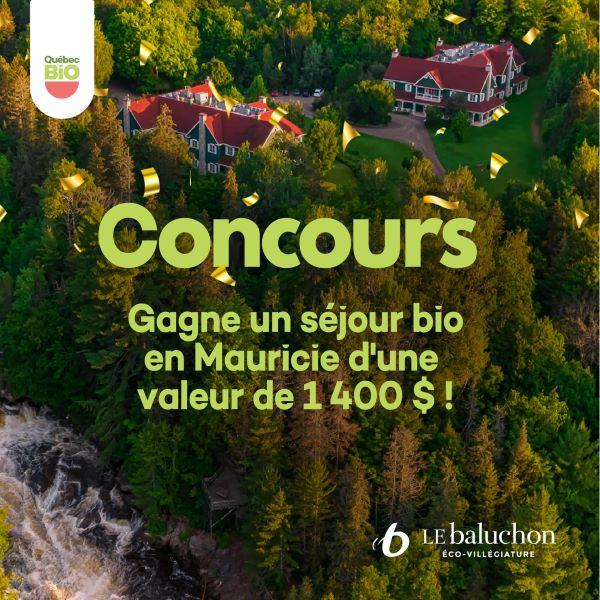 Concours Gagnez Un Séjour Bio écoresponsable En Mauricie, D'une Valeur De 1 400$!