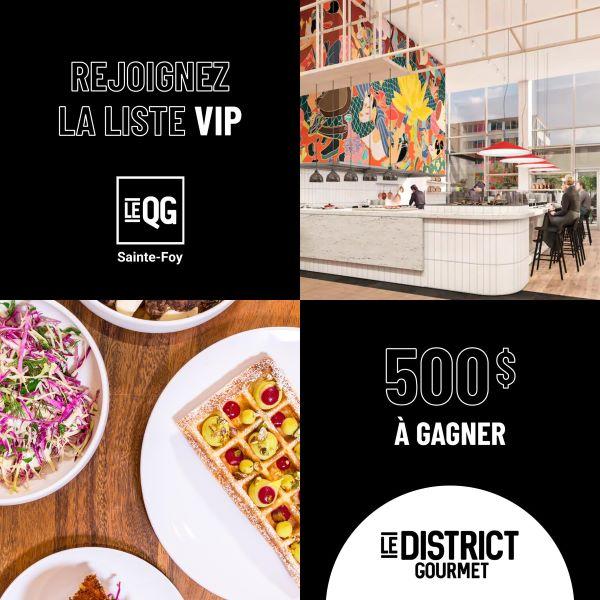 Concours Gagnez Une Carte Cadeau De 500$ Au District Gourmet!