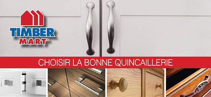 Timber Mart Choisir La Bonne Quincaillerie